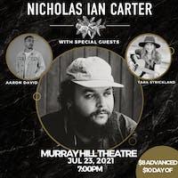 Nicholas Ian Carter w/ Aaron David and Tara Strickland