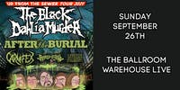 THE BLACK DAHLIA MURDER - UP FROM THE SEWER TOUR 2021