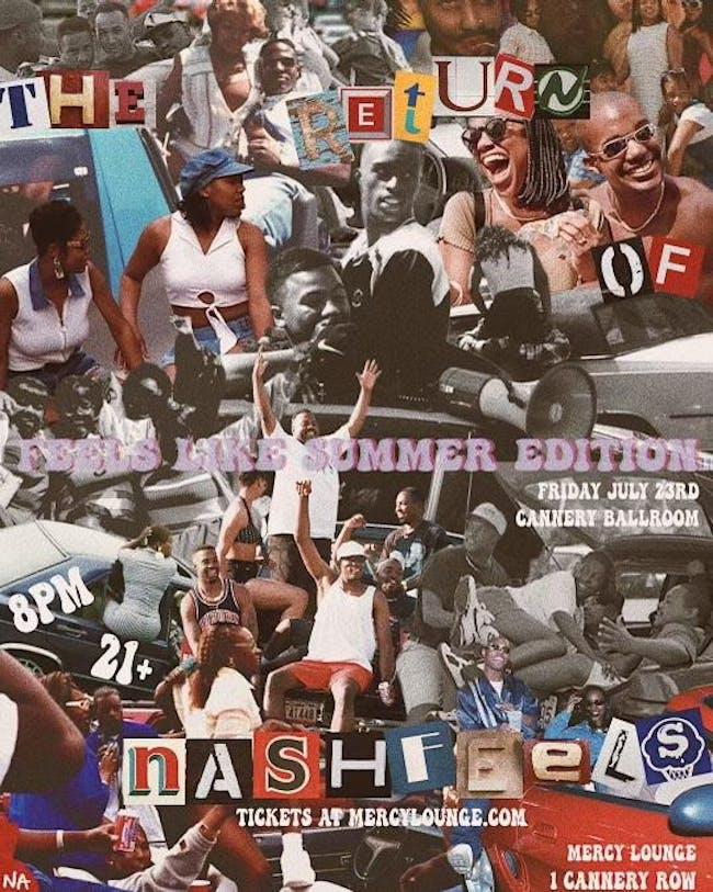 The Return of NASHFEELS: FEELS Like Summer Edition
