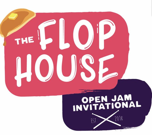 The Flop House Open Jam Invitational