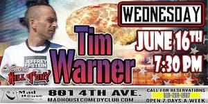 Mad House Favorite Tim Warner as seen on Kill Tony!