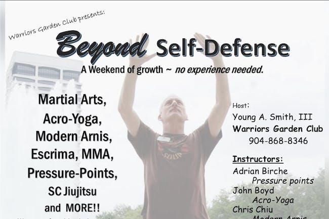 Beyond Self Defense