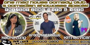The Mad House Showcase Special w/ Brady Matthews as seen on Jimmy Kimmel!