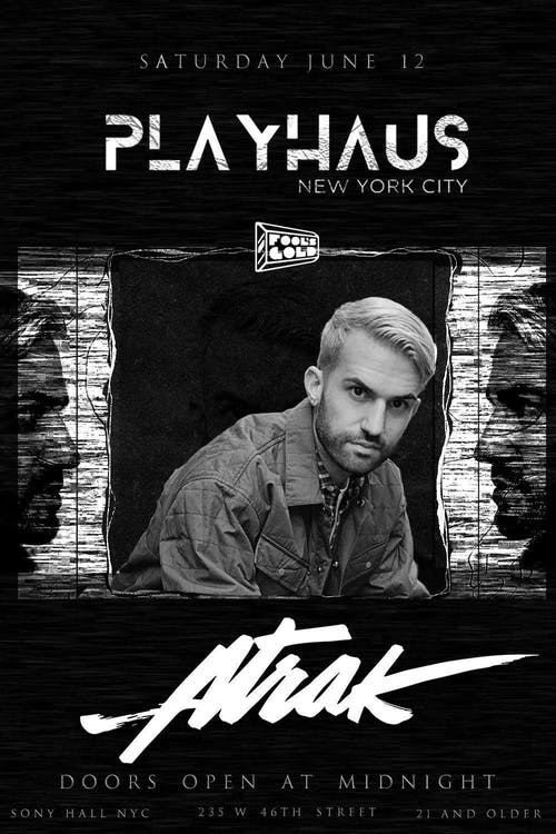 Atrak at Playhaus Saturday 6/12