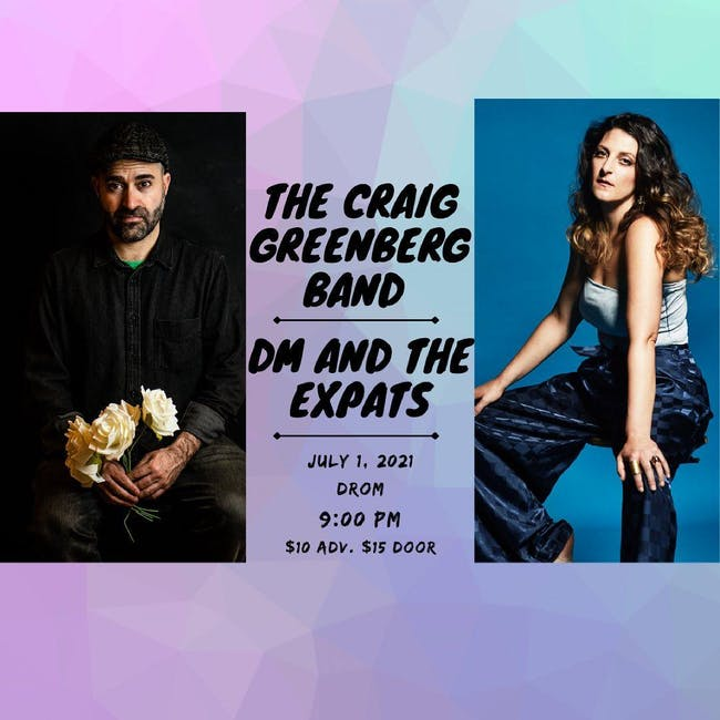 Craig Greenberg Band and DM and the Expats