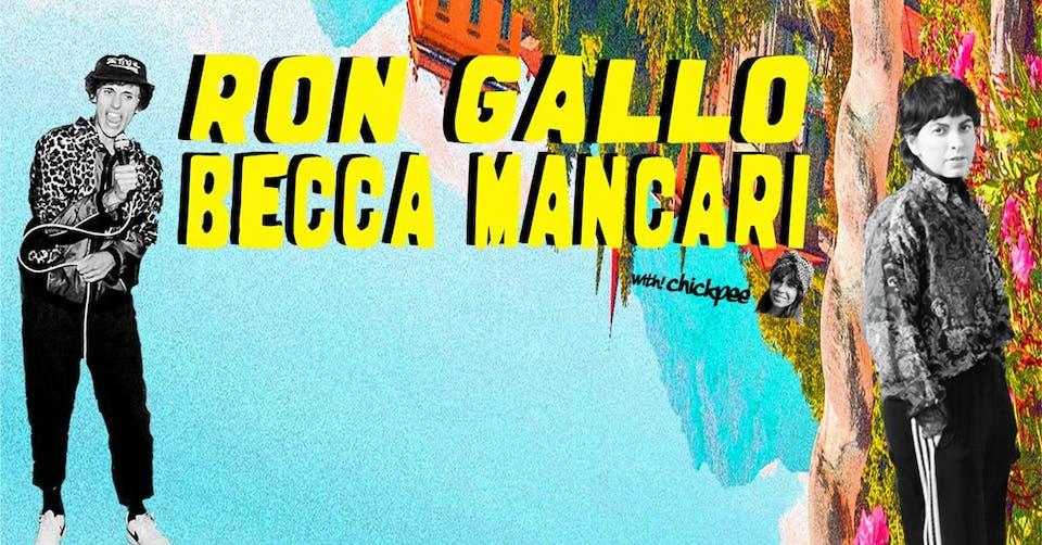 Ron Gallo and Becca Mancari w/ Chickpee