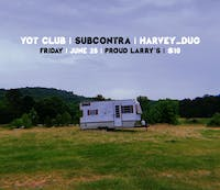 Sub Contra with Yot Club and harvey_dug