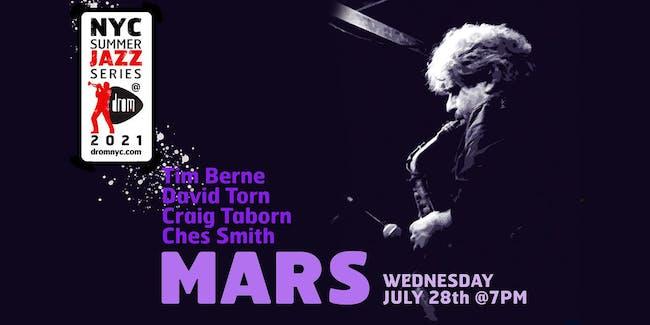 Mars: Tim Berne, David Torn, Craig Taborn, Ches Smith