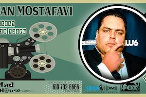 Mad House Favorite Bijan Mostafavi!