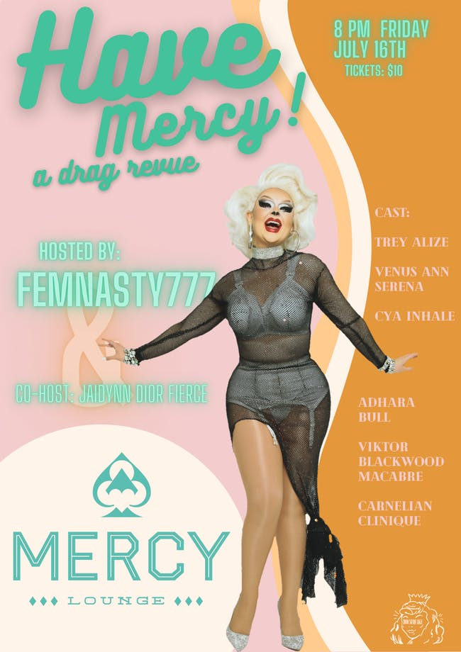 Have Mercy! A Drag Revue