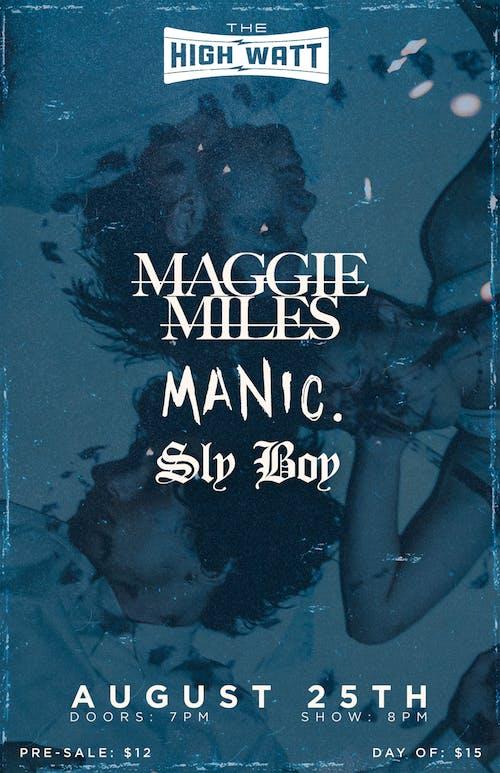 Maggie Miles / Manic. / SlyBoy
