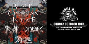BLACK CROWN INITIATE - Doomed Escape Tour 2021