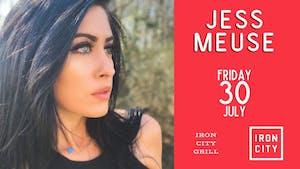 Jess Meuse - IRON CITY GRILL