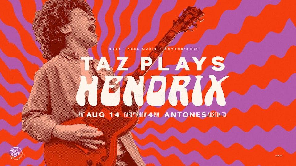 """Early Show: Taz Plays Hendrix (Brandon """"Taz"""" Niederauer)"""