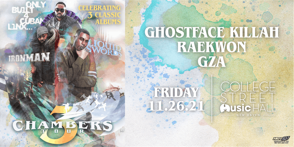 3 Chambers Tour: Raekwon x Ghostface Killah x GZA