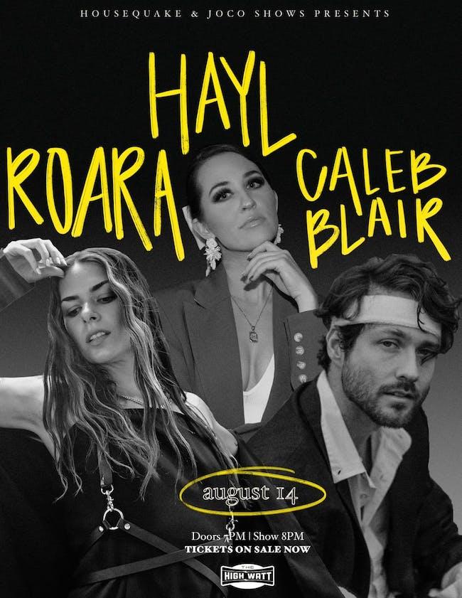 ROARA, HAYL, & Caleb Blair