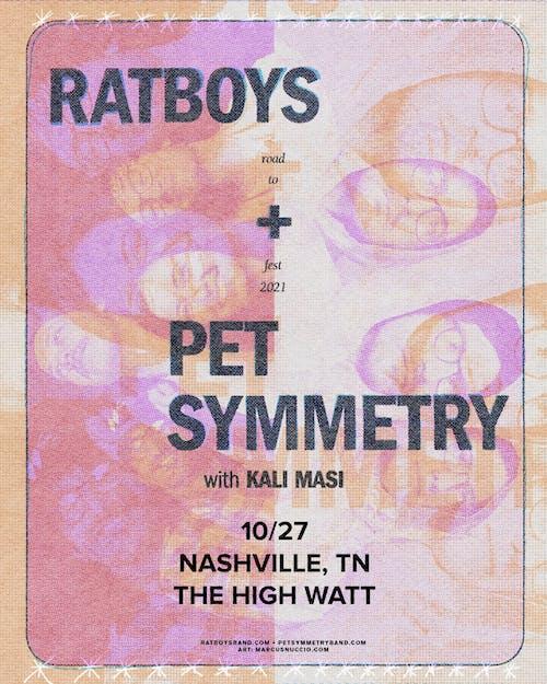 Ratboys & Pet Symmetry w/ Kali Masi