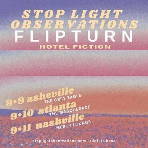 flipturn & Stop Light Observations w/ Hotel Fiction