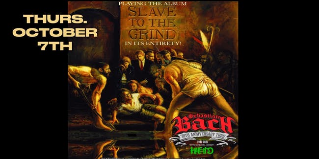 SEBASTIAN BACH-30th ANNIVERSARY of SLAVE TO THE GRIND