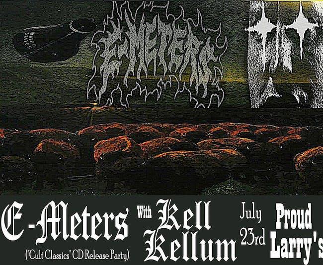 E-meters with Kell Kellum