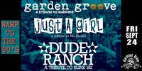 Garden Groove (Sublime) + Just A Girl (No Doubt) + Dude Ranch (Blink 182)