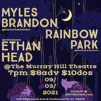 Myles Brandon  w/ Rainbow Park , Ethan Head and More TBA