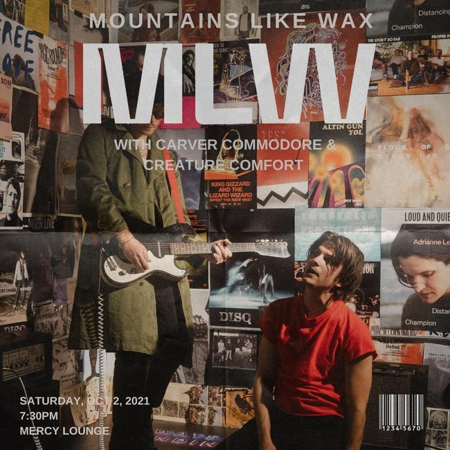 Mountains Like Wax w/ Carver Commodore & Creature Comfort