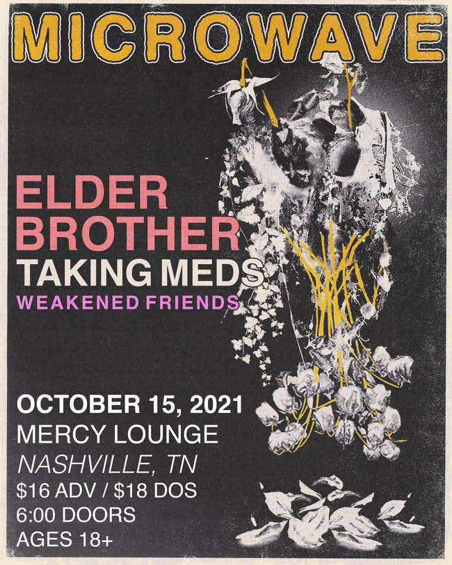 Microwave w/ Elder Brother, Taking Meds, and Weakened Plans