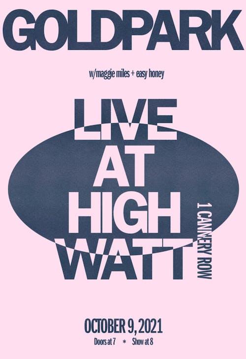 GOLDPARK w/ Maggie Miles & Easy Honey
