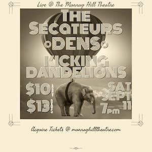 The Secateurs + DENS + Kicking Dandelions