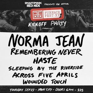 Furnace Fest Kickoff Party: Norma Jean w/ Remembering Never & many more!