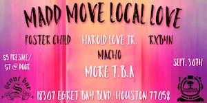 Madd Move Local Love