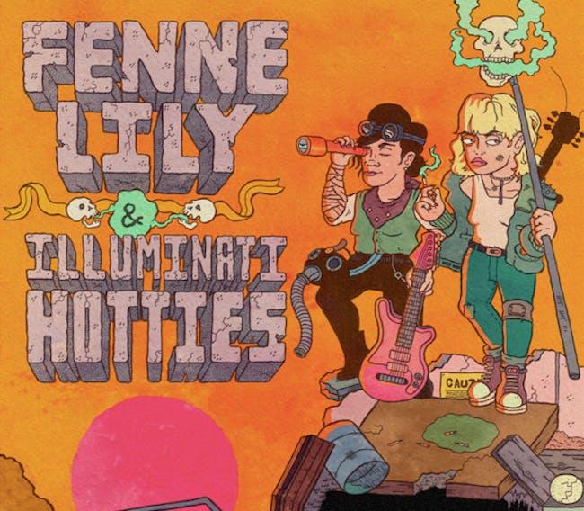Fenne Lily & Illuminati Hotties