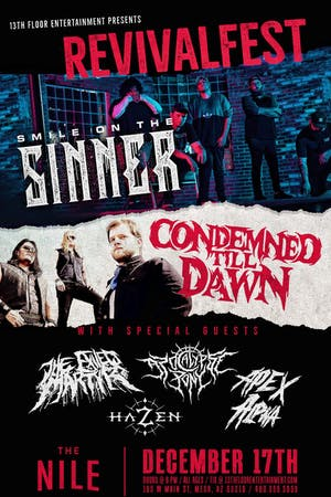 Smile On The Sinner & Condemned Till Dawn DoubleHeadliner