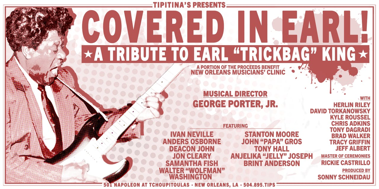 """Covered in Earl! A Tribute to Earl """"Trickbag"""" King"""