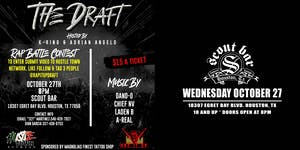 THE DRAFT - Rap Battle Contest Hosted by K-Rino & Adrian Angelo