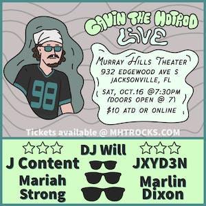 Gavin The Hotrod + L3V! + J Content + JXYD3N + Marlin Dixon + Mariah Strong