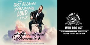 SECONDHAND SERENADE – THE JUST BECAUSE YOU SING LOUD TOUR