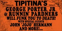 George Porter, Jr. & Runnin' Pardners Will Funk You To Death!