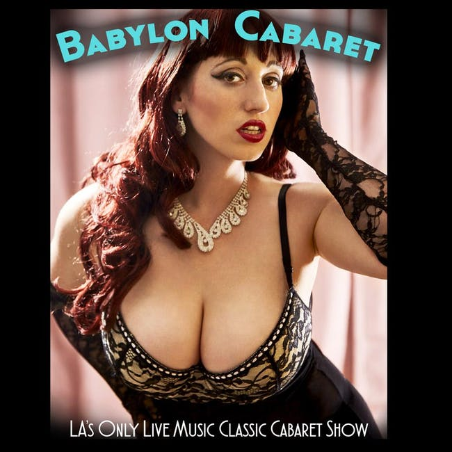 Babylon Cabaret: Silver Screen Sirens