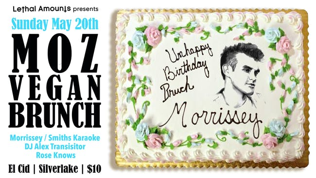 Morrissey Birthday Celebration 2018 Los Angeles Vegan Brunch Karaoke