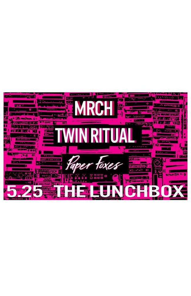 MRCH // Twin Ritual // Paper Foxes