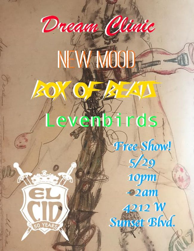 Dream Clinic, New Mood, Box of Beats and Levenbirds FREE SHOW