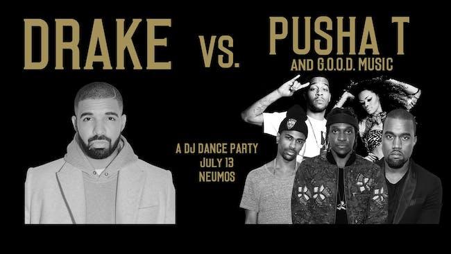 Drake vs. Pusha T (and G.O.O.D Music) - A DJ Dance Party!
