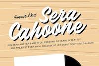 Sera Cahoone - Celebrating 20 Years in Seattle!