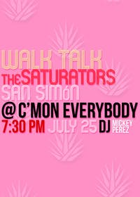 Walk Talk, The Saturators, San Simón, DJ Mickey Perez