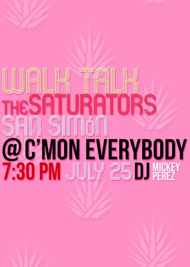 Walk Talk, The Saturators, San Simón, DJ Mickey Perez