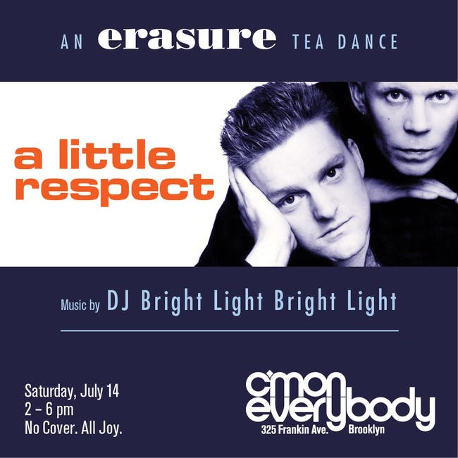 A Little Respect: an Erasure tea dance party