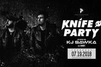 Knife Party and KJ Sawka