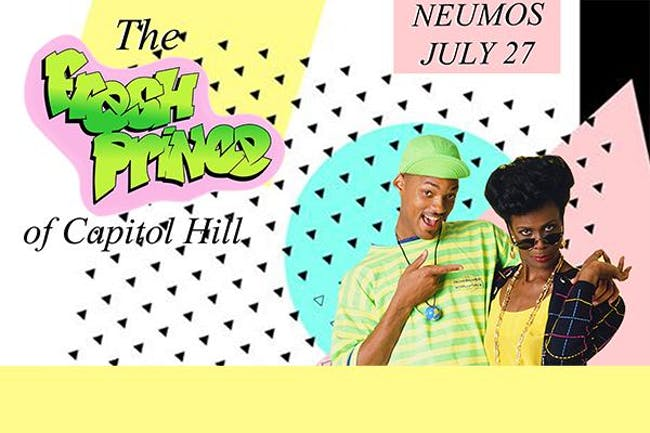 The Fresh Prince of Capitol Hill - A '90s Hip Hop Dance Party